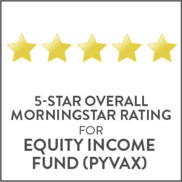 5-Star Overall Morningstar Rating for Equity Income Fund (PYVAX)